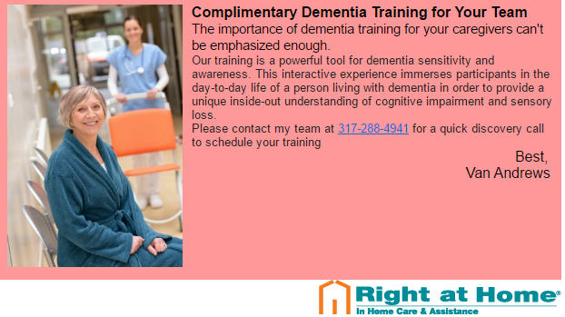 Complimentary Dementia Training for Indianapolis Family Members, Caregiving Teams, & Elder Care Professionals