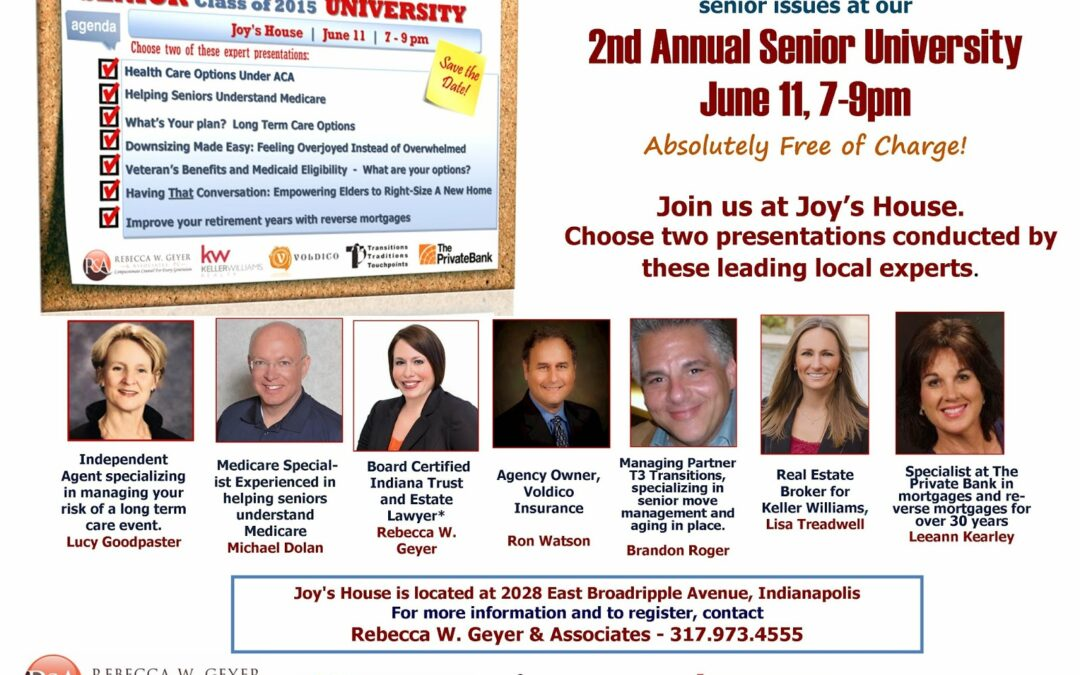 Indianapolis' 2nd Annual Senior University, June 11, 2015: Seven Experts on Senior Financial Issues